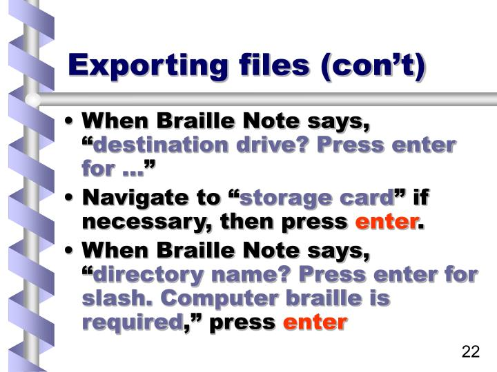 Exporting files (con't)