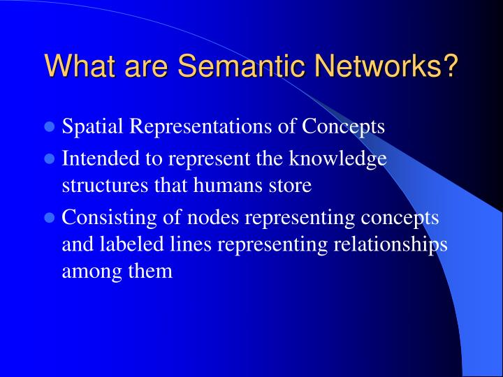 What are semantic networks