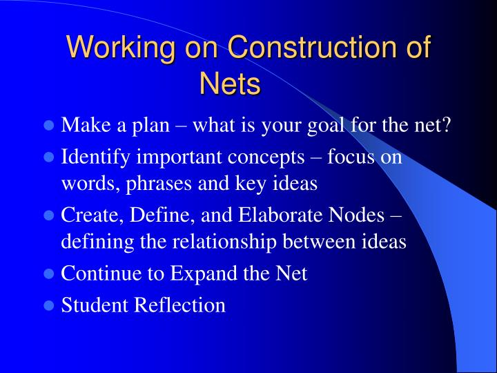 Working on Construction of Nets