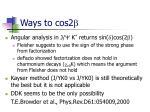 ways to cos2 b