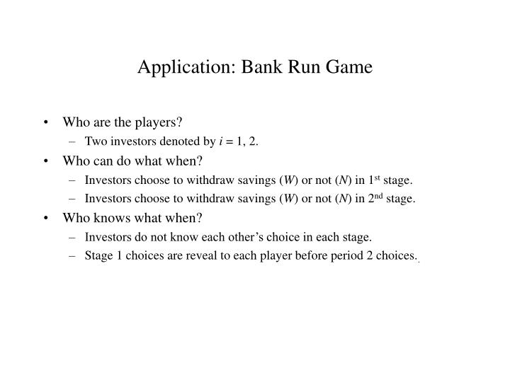 Application: Bank Run Game