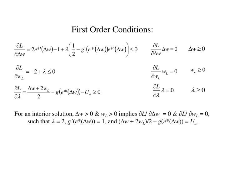 First Order Conditions: