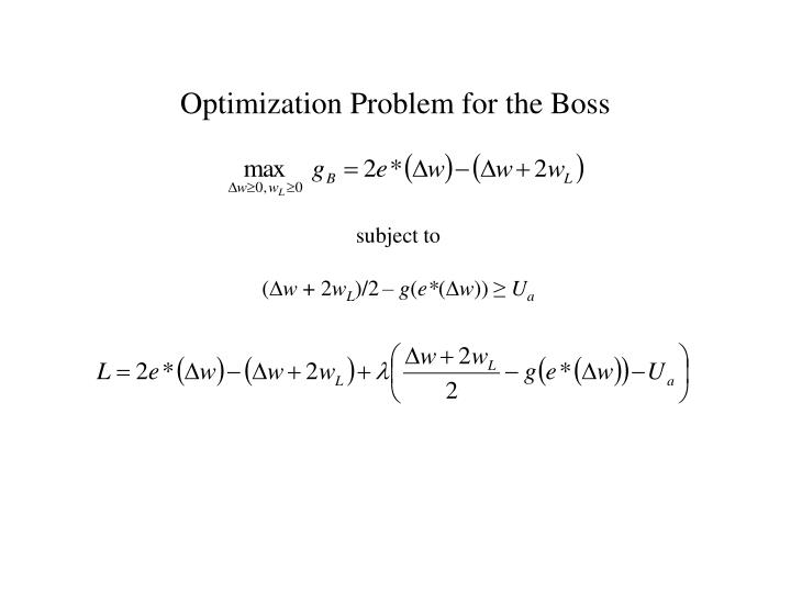 Optimization Problem for the Boss