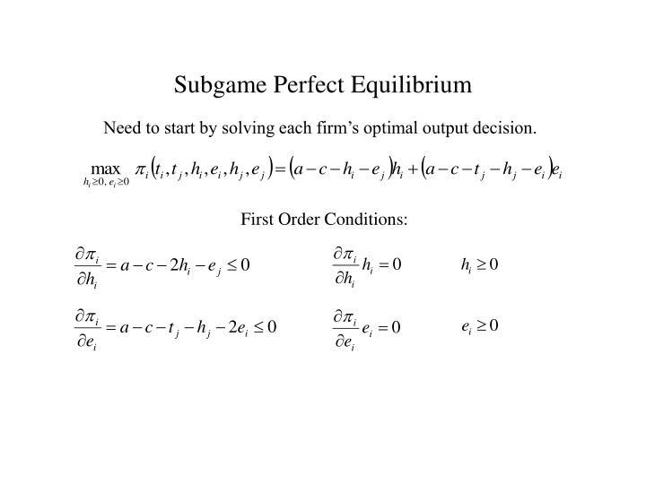 Subgame Perfect Equilibrium