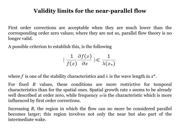 Validity limits for the near-parallel flow