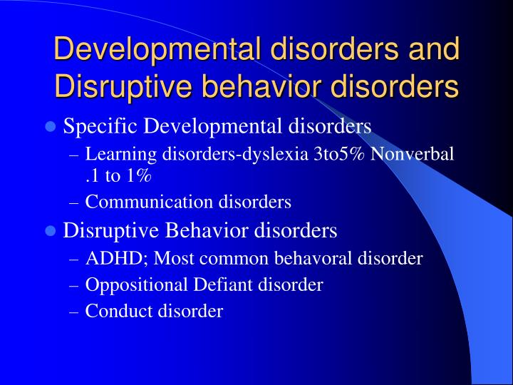 Developmental disorders and Disruptive behavior disorders