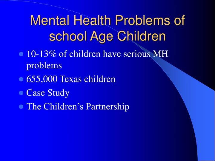 Mental Health Problems of school Age Children