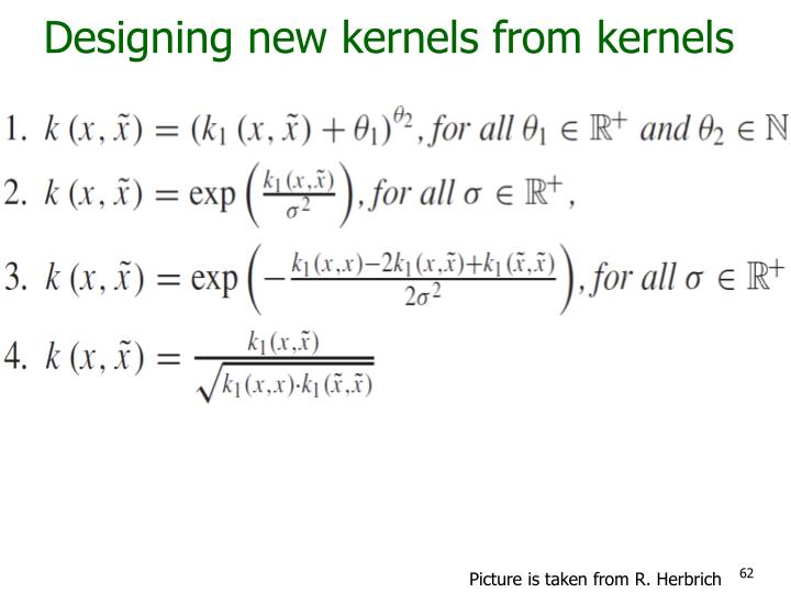 Designing new kernels from kernels