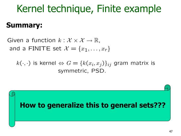 Kernel technique, Finite example