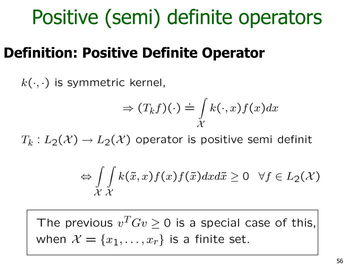 Positive (semi) definite operators