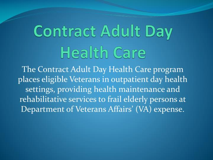 Contract Adult Day Health Care