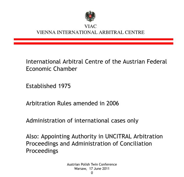 Viac vienna international arbitral centre1