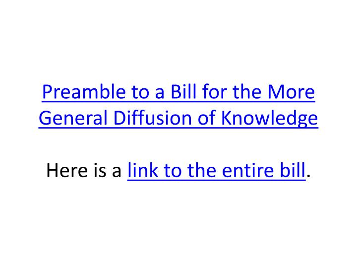 Preamble to a Bill for the More General Diffusion of Knowledge