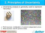 2 principles of uncertainty