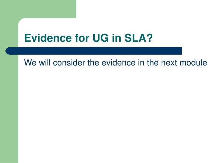 Evidence for UG in SLA?
