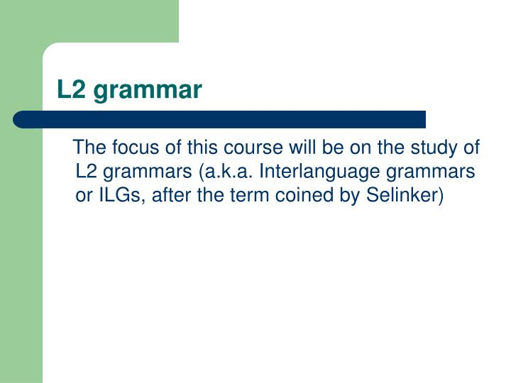 L2 grammar