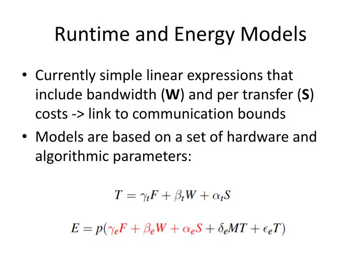 Runtime and Energy Models
