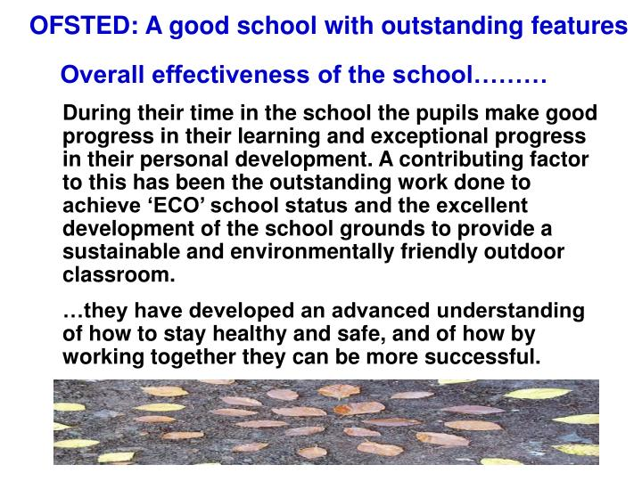 OFSTED: A good school with outstanding features