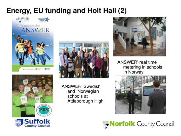 Energy, EU funding and Holt Hall (2)
