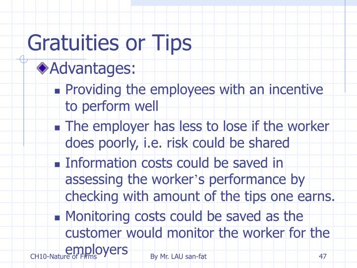 Gratuities or Tips