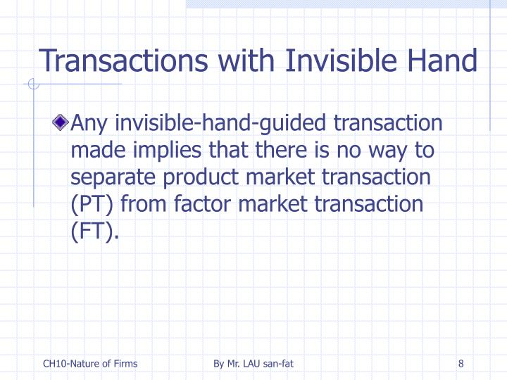 Transactions with Invisible Hand