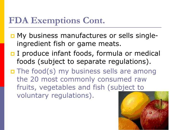 FDA Exemptions Cont.