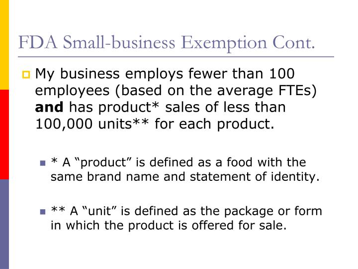 FDA Small-business Exemption Cont.