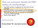 how can consumers identify the pdp surface of a food package