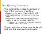 net quantity statement