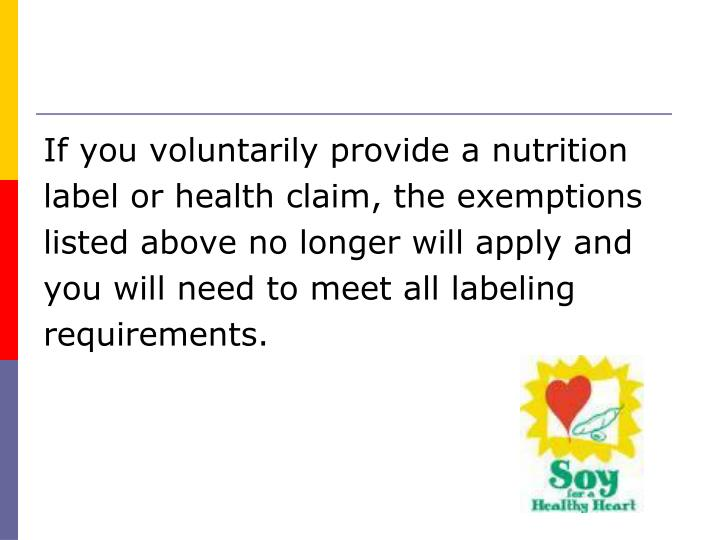 If you voluntarily provide a nutrition