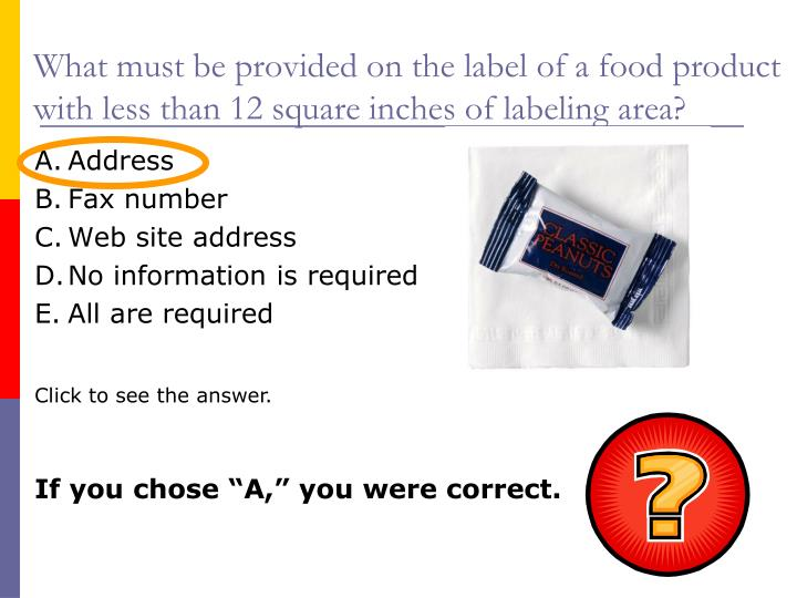 What must be provided on the label of a food product with less than 12 square inches of labeling area?