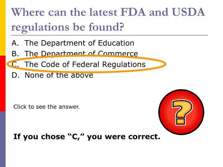 Where can the latest FDA and USDA regulations be found?