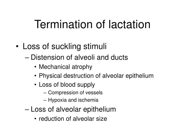 Termination of lactation