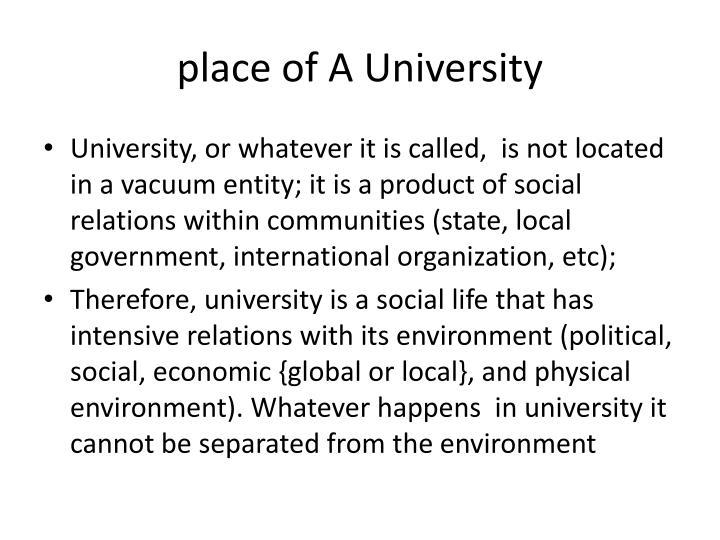 place of A University