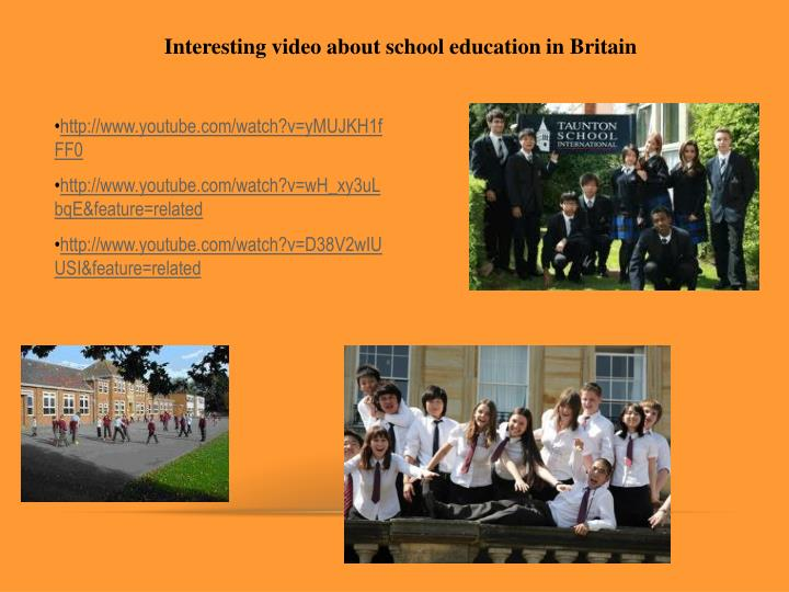 Interesting video about school education in Britain