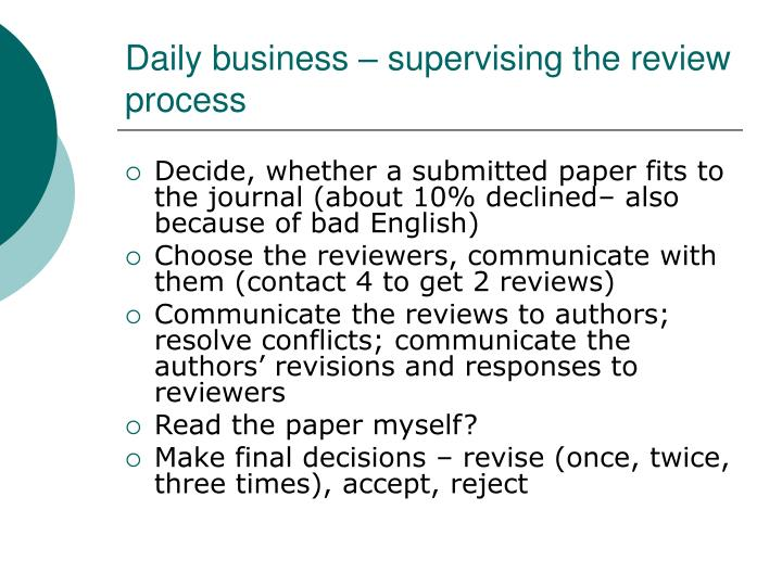 Daily business – supervising the review process