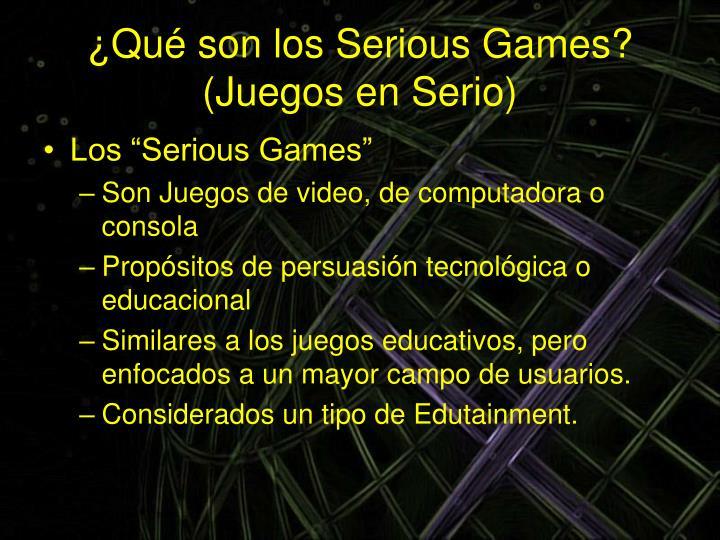 ¿Qué son los Serious Games? (Juegos en Serio)