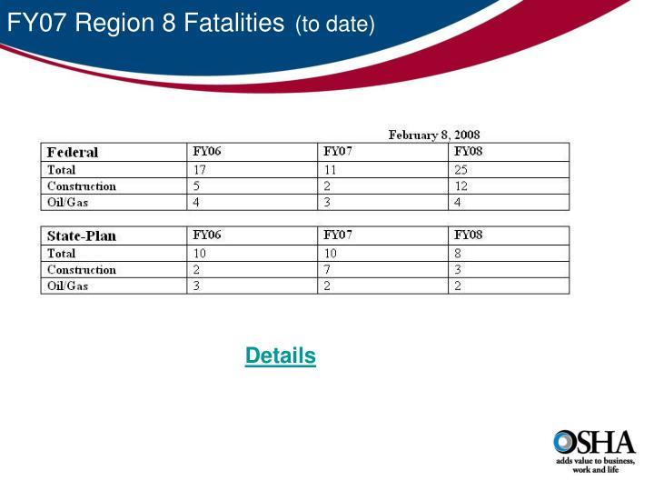 FY07 Region 8 Fatalities