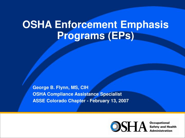 OSHA Enforcement Emphasis Programs (EPs)