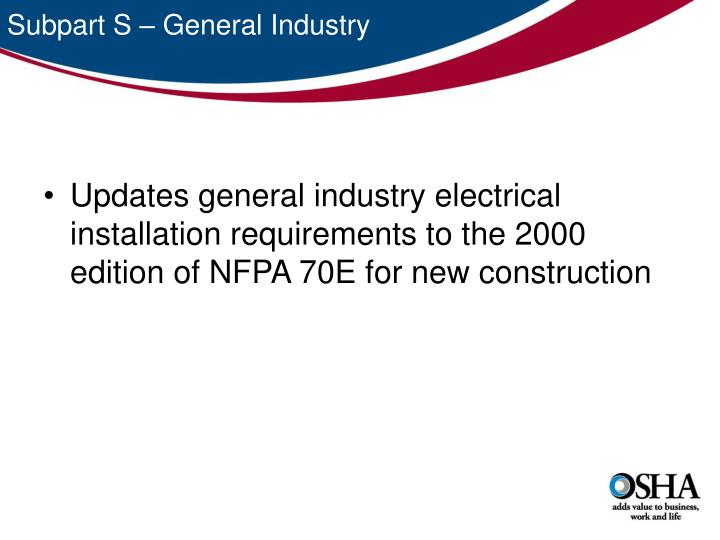 Subpart S – General Industry