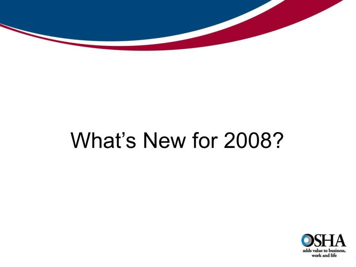What's New for 2008?