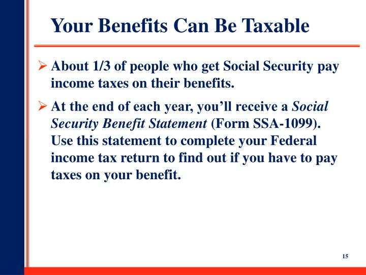 Your Benefits Can Be Taxable