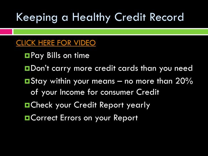 Keeping a Healthy Credit Record