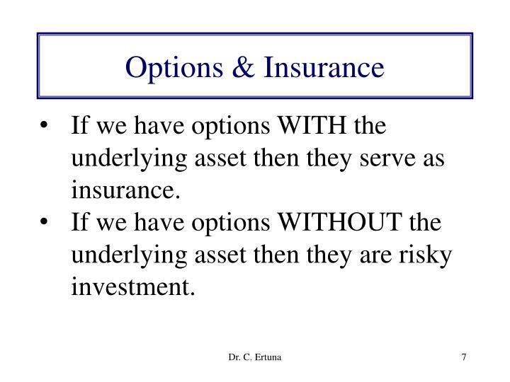 Options & Insurance