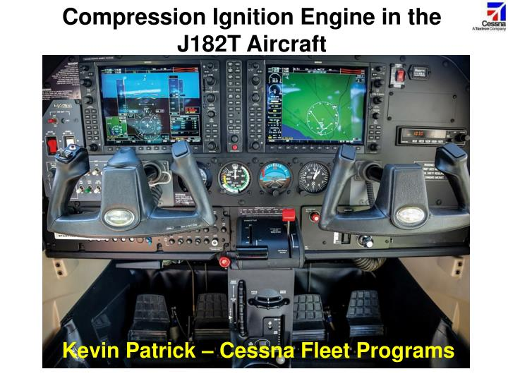 Compression Ignition Engine in the J182T Aircraft