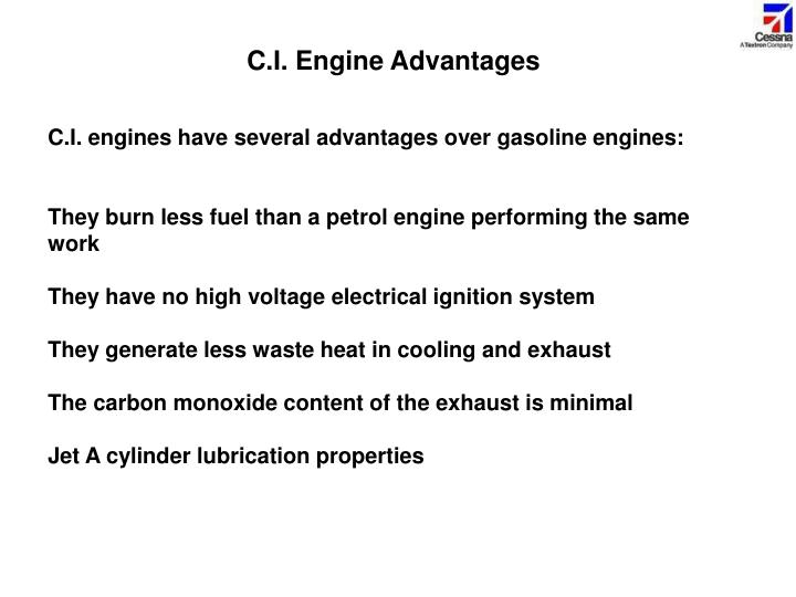 C.I. Engine Advantages