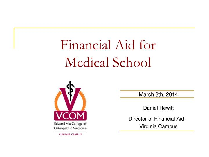 Financial aid for medical school