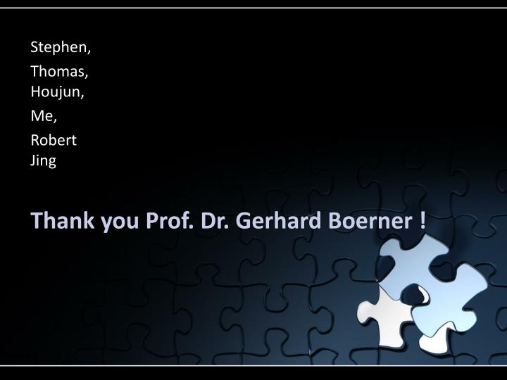 Thank you prof dr gerhard boerner