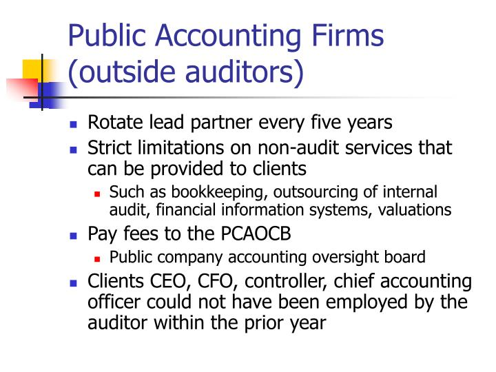 Public Accounting Firms (outside auditors)