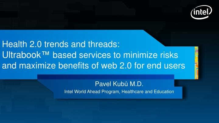 Health 2.0 trends and threads: